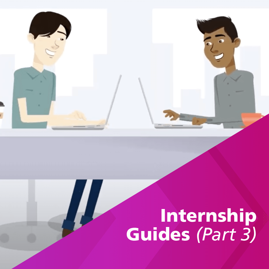 Internship Guides (Part 3): Staying Safe